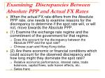 examining discrepancies between absolute ppp and actual fx rates