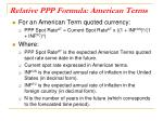 relative ppp formula american terms