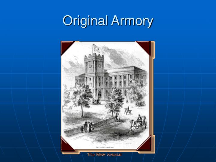 Original Armory