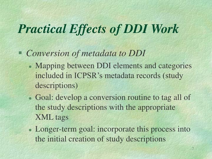 Practical Effects of DDI Work