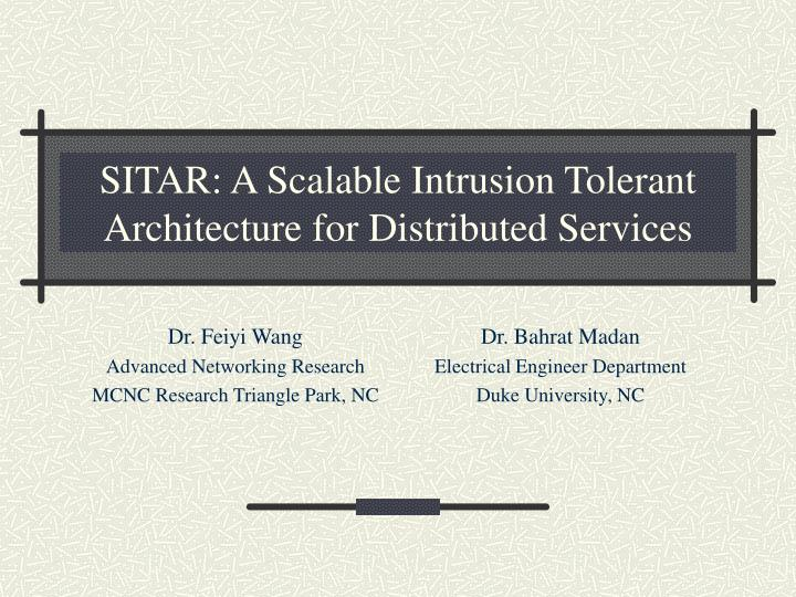 sitar a scalable intrusion tolerant architecture for distributed services n.
