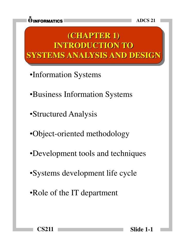 Ppt Information Systems Business Information Systems Structured Analysis Object Oriented Methodology Powerpoint Presentation Id 6249665
