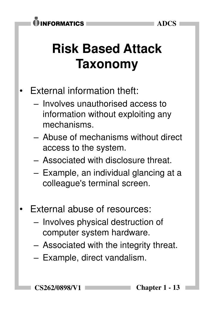 Risk Based Attack Taxonomy
