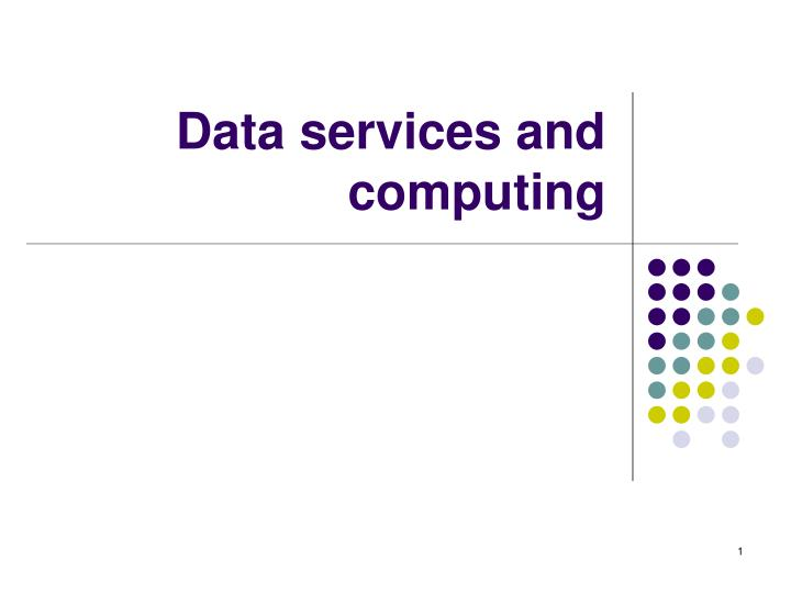 data services and computing n.