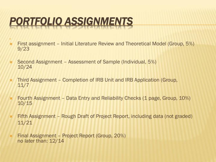 First assignment – Initial Literature Review and Theoretical Model (Group, 5%)              9/23