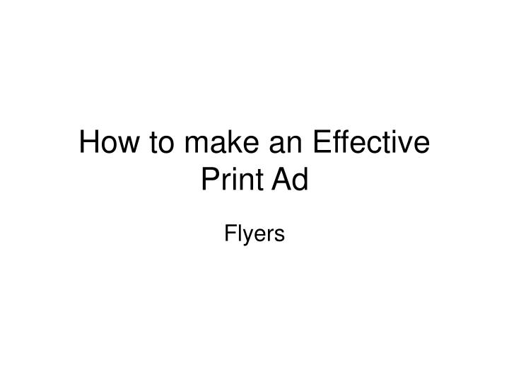 How to make an effective print ad