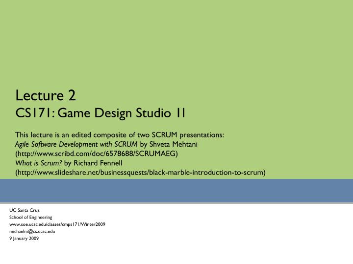 lecture 2 cs171 game design studio 1i n.