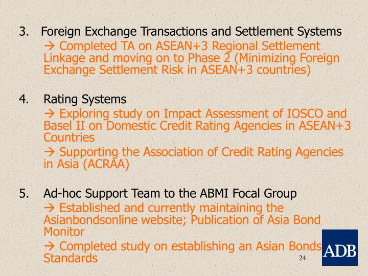 3.   Foreign Exchange Transactions and Settlement Systems