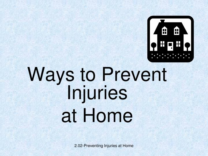ways to prevent injuries at home n.