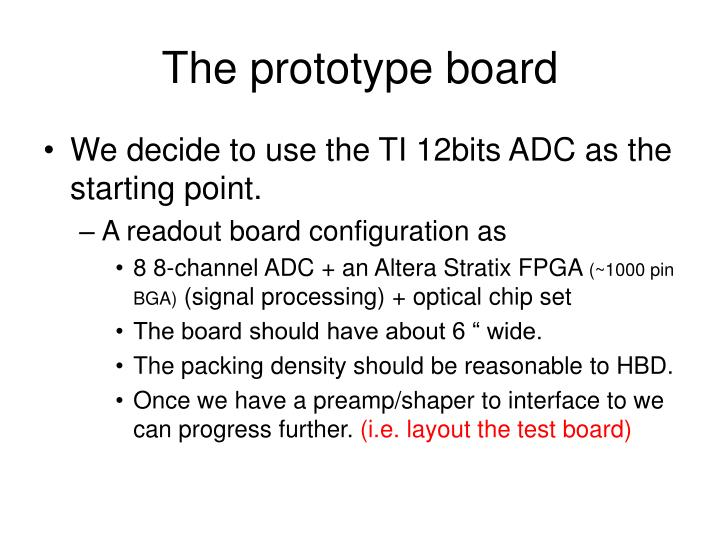 The prototype board