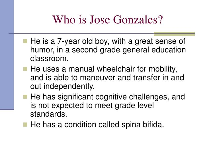 Who is Jose Gonzales?