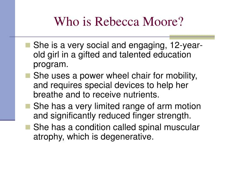 Who is Rebecca Moore?
