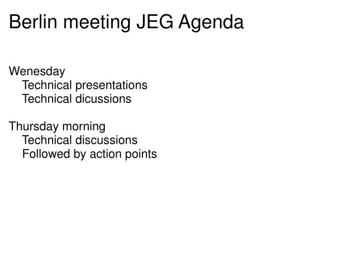 Berlin meeting JEG Agenda