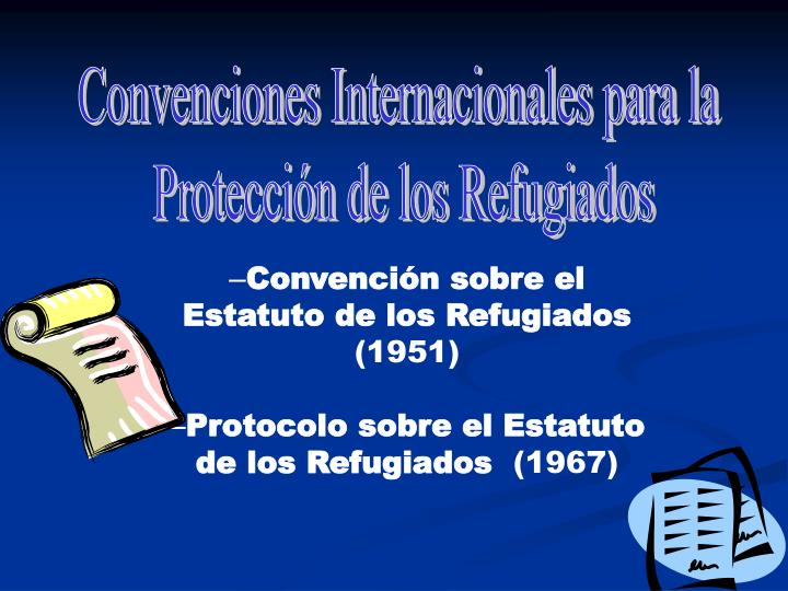 Convenciones Internacionales para la