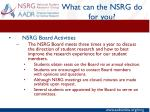 what can the nsrg do for you4