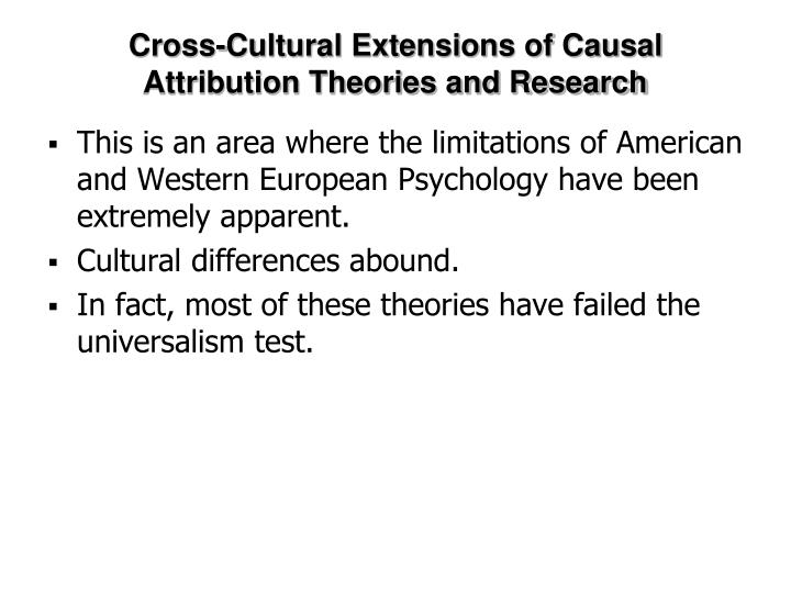 Cross-Cultural Extensions of Causal Attribution Theories and Research