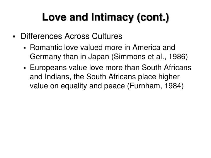 Love and Intimacy (cont.)