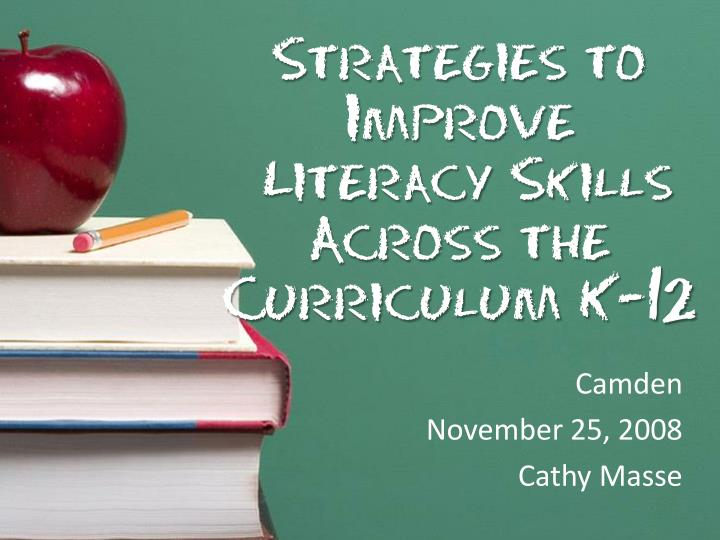 strategies to improve literacy skills across the curriculum k 12 n.