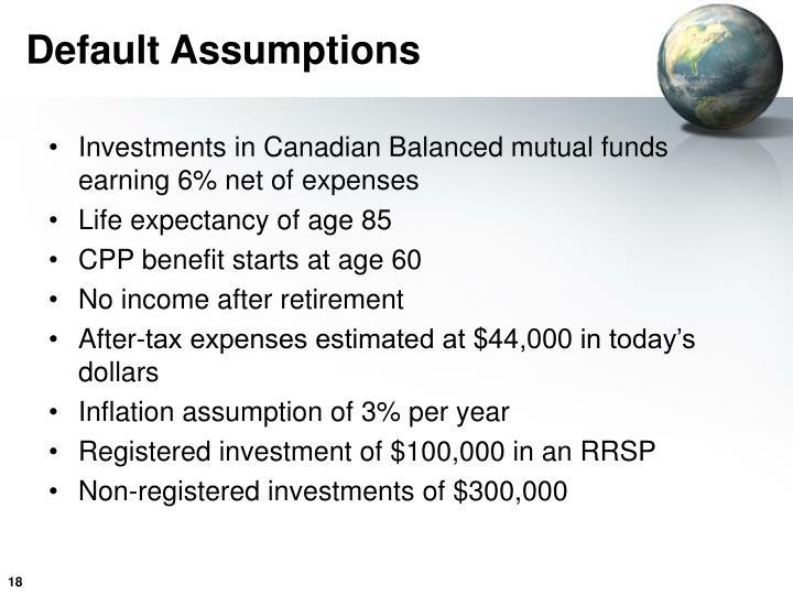 Default Assumptions