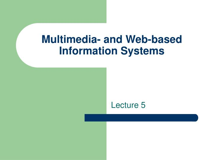 multimedia and web based information systems n.