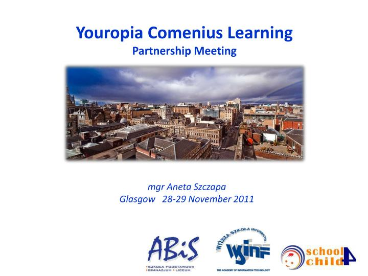 youropia comenius learning partnership meeting n.