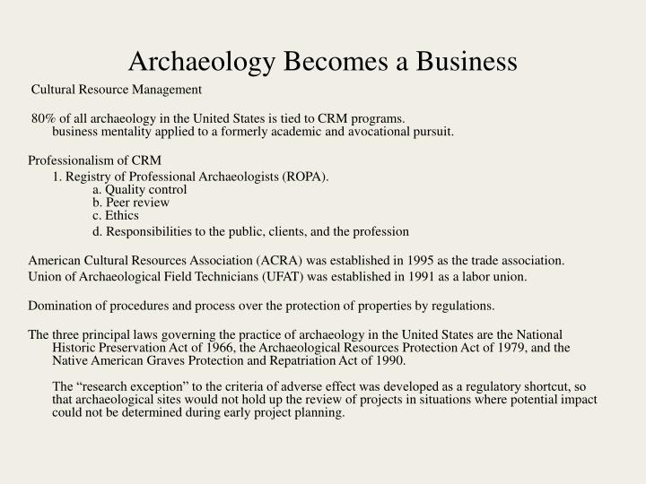 Archaeology Becomes a Business