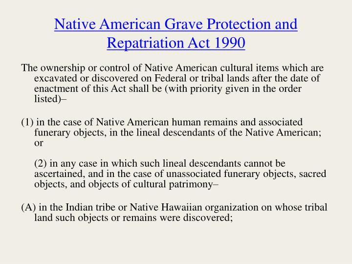 Native American Grave Protection and Repatriation Act 1990