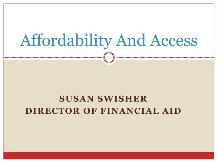 affordability and access n.
