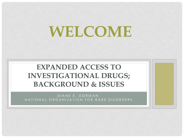 expanded access to investigational drugs background issues n.