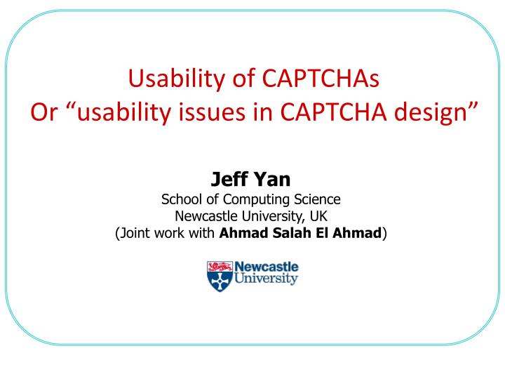 usability of captchas or usability issues in captcha design n.