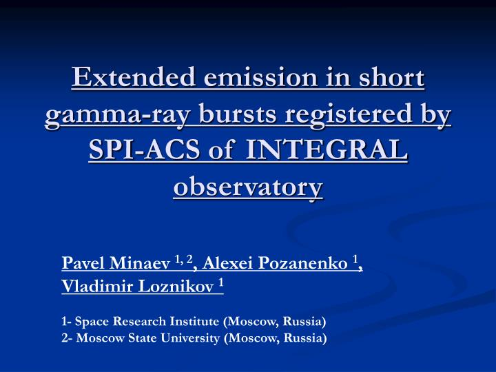extended emission in short gamma ray bursts registered by spi acs of integral observatory n.