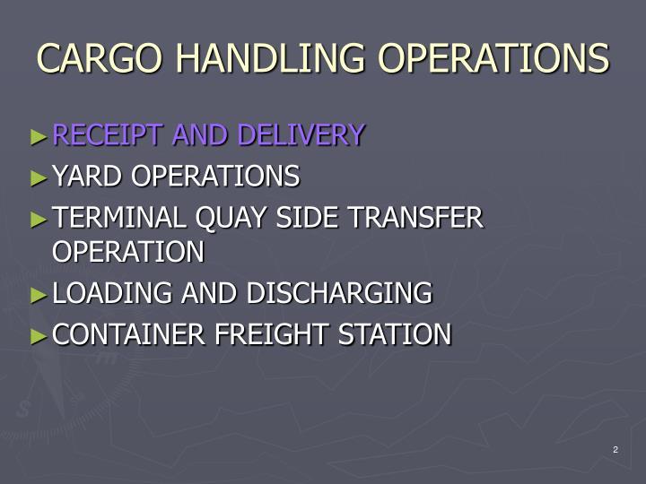 Cargo handling operations1