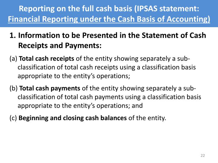 Reporting on the full cash basis (IPSAS statement: