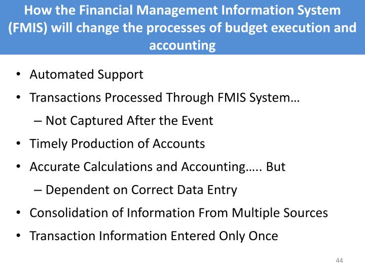 How the Financial Management Information System (FMIS) will change the processes of budget execution and accounting