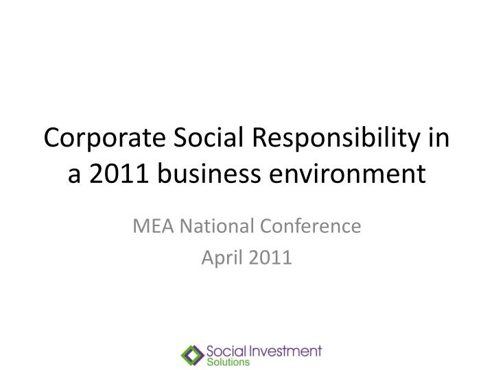 corporate social responsibility in a 2011 business environment n.