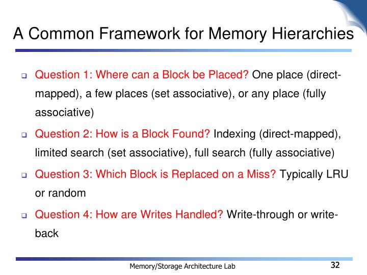 A Common Framework for Memory Hierarchies