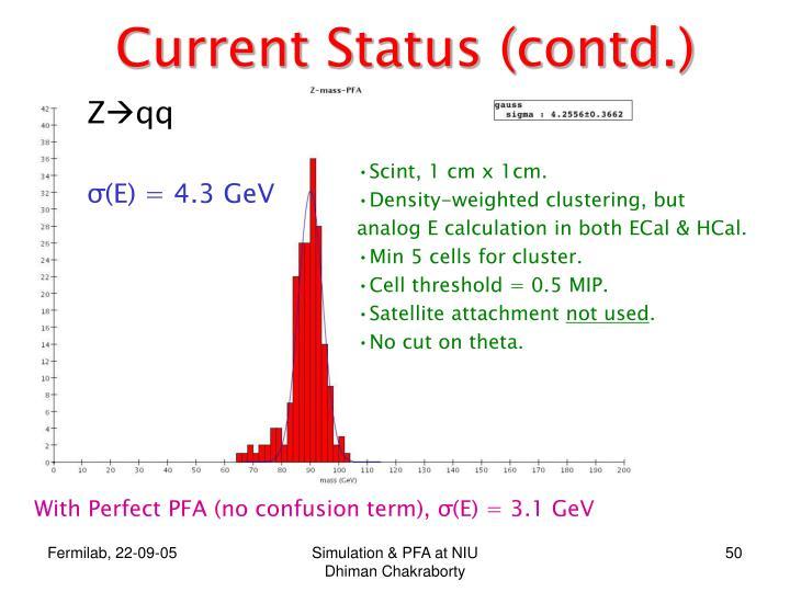 Current Status (contd.)
