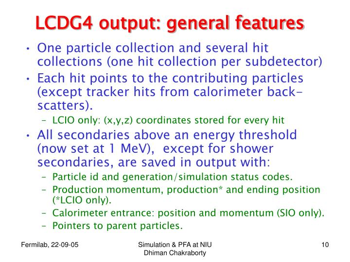 LCDG4 output: general features