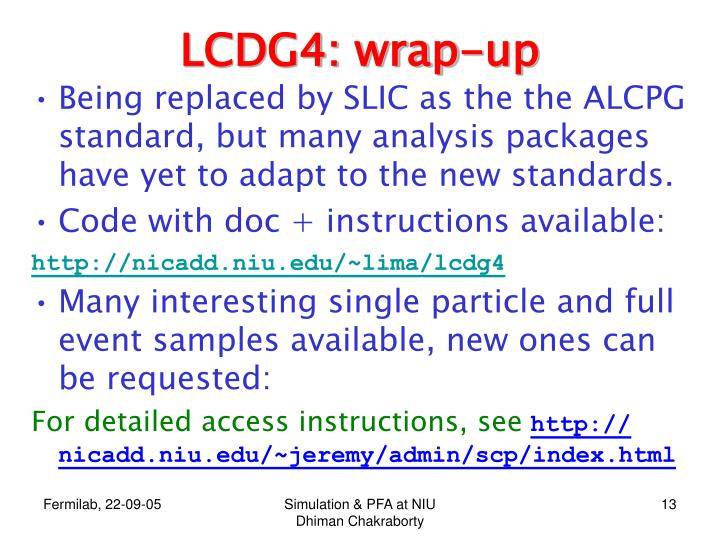 LCDG4: wrap-up