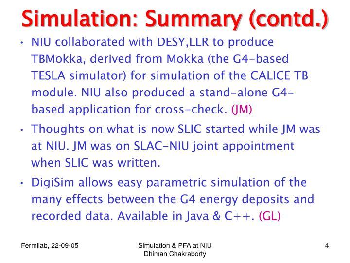 Simulation: Summary (contd.)