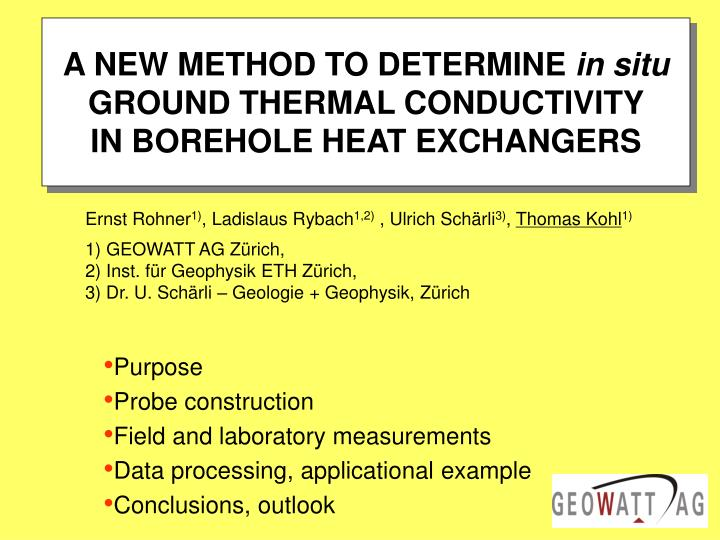 PPT - A NEW METHOD TO DETERMINE in situ GROUND THERMAL CONDUCTIVITY