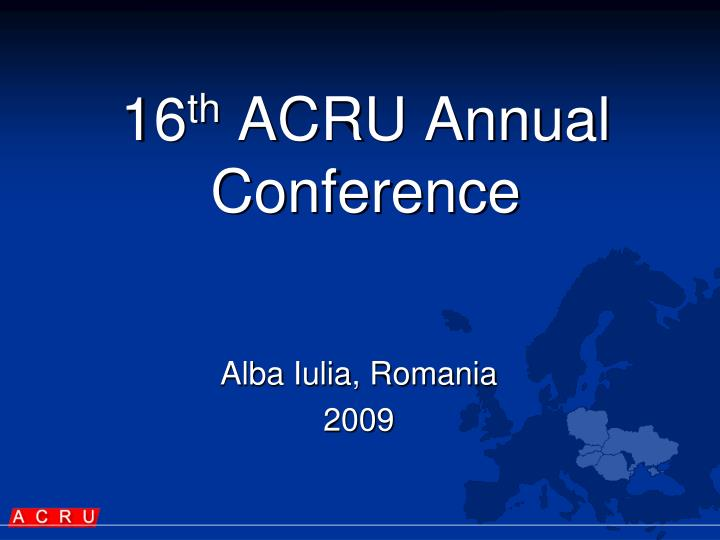 1 6 th acru annual conference n.