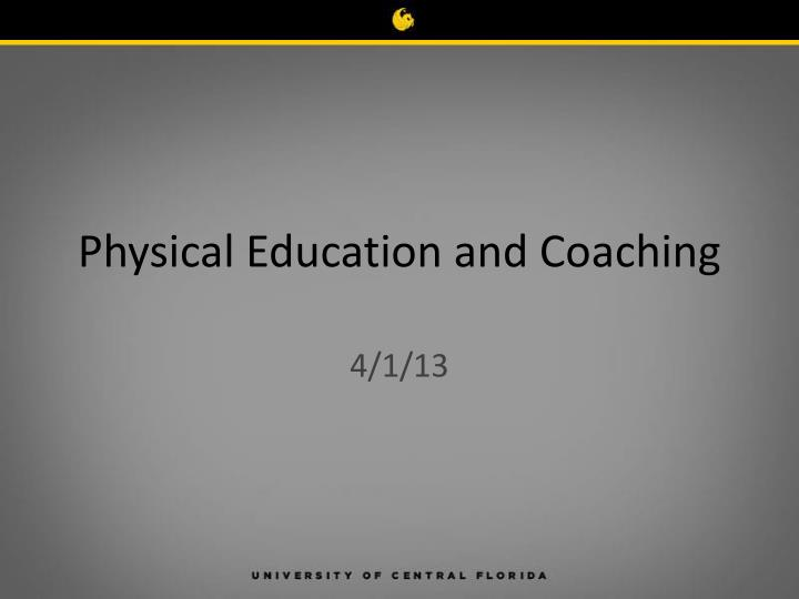 physical education and coaching n.