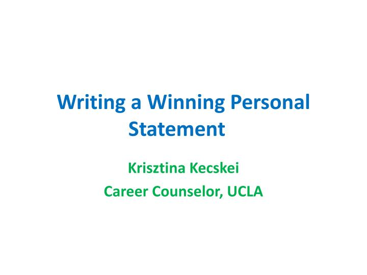 Writing a Winning Personal Statement