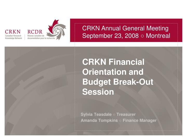 crkn financial orientation and budget break out session n.