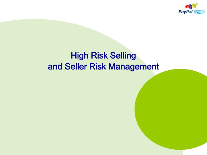 High Risk Selling