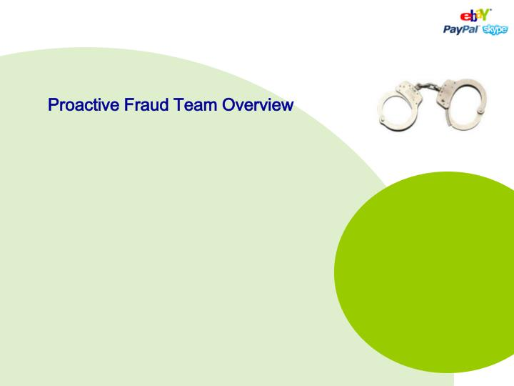 Proactive fraud team overview