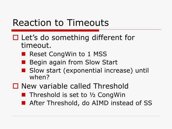 Reaction to Timeouts