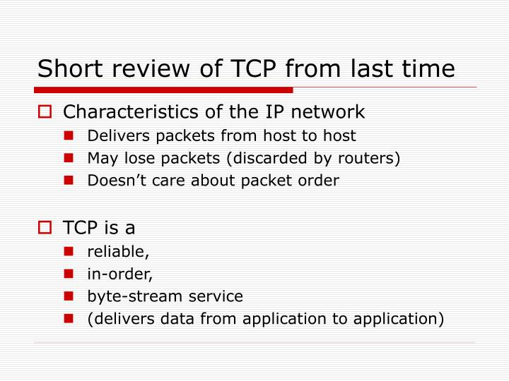 Short review of tcp from last time