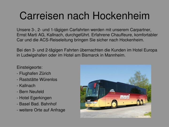 Carreisen nach Hockenheim